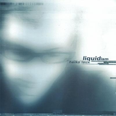 ka025 | 2xLP HEIKO LAUX Liquidism