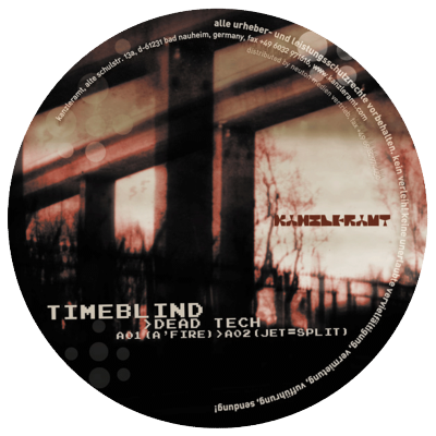ka034 | 12″ <br>TIMEBLIND <br>Dead Tech