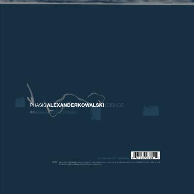 ka053| 12″ ALEXANDER KOWALSKI Echoes – Phasis