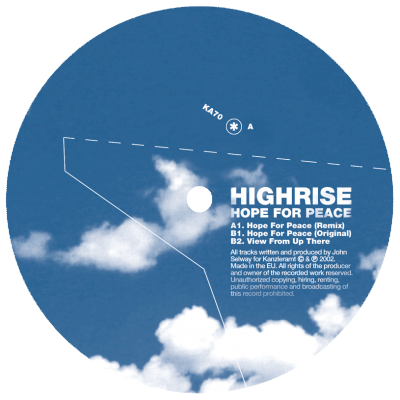 ka070 | 12″ <br>HIGHRISE aka JOHN SELWAY <br>Hope For Peace