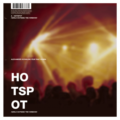 ka077 | 12″ <br>ALEXANDER KOWALSKI WITH RAZ OHARA <br>Hot Spot | Delicious <br>TOM CLARKE