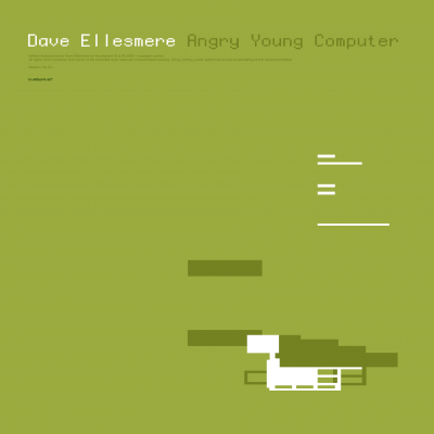 ka093 | 2xLP DAVE ELLESMERE Angry Young Computer