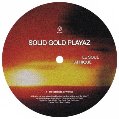 ka106 | 12″ <br>SOLID GOLD PLAYAZ <br>Le Soul Afrique