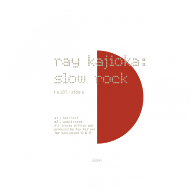 ka109 | 12″ <br>RAY KAJIOKA <br>Slow Rock