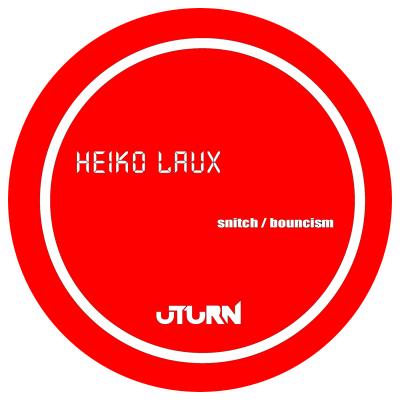 ut17 | 12″ HEIKO LAUX Bouncism / Matter Anthem Remix