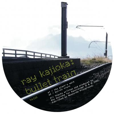ka116 | 12″ <br>RAY KAJIOKA <br>Bullet Train