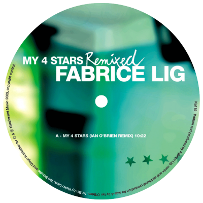 ka119 | 12″ <br>FABRICE LIG <br>My 4 Stars Remixed <br>IAN O'BRIEN