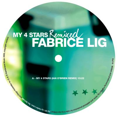 ka119 | 12″ FABRICE LIG My 4 Stars Remixed IAN O'BRIEN