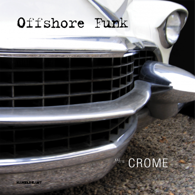 ka118 | CD <br>OFFSHORE FUNK <br>Crome