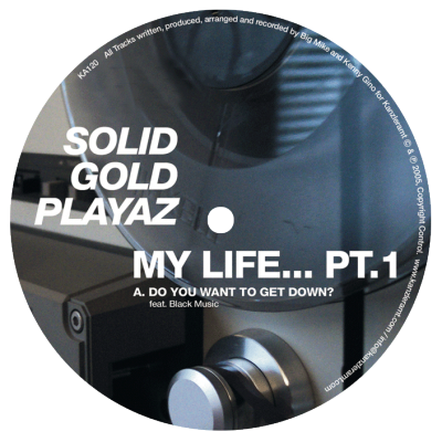 ka120 | 12″ SOLID GOLD PLAYAZ My Life Underground Part 01