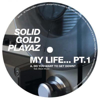 ka120 | 12″ SOLID GOLD PLAYAZ My Life Underground Part 01