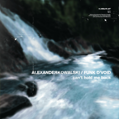 ka121 | 12″ <br>ALEXANDER KOWALSKI WITH FUNK D'VOID & JORIS VOORN<br>Can't Hold Me Back | She's Worth It <br>FRITZ KALKBRENNER