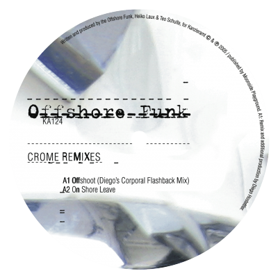 ka124 | 12″ <br>OFFSHORE FUNK <br>Crome Remixes <br>SPIRIT CATCHER