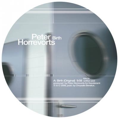 ka131 | 12″ PETER HORREVORTS Birth