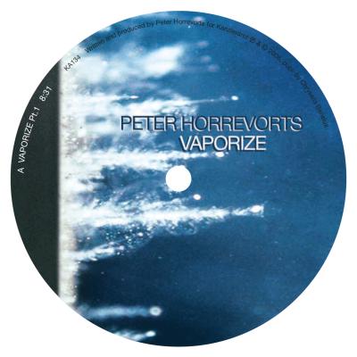 ka134 | 12″ <br>PETER HORREVORTS <br>Vaporize