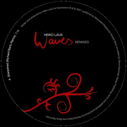 ka135 | 12″ <br>HEIKO LAUX <br>Waves – Remixed <br>STEVE RACHMAD | RICHARD BARTZ
