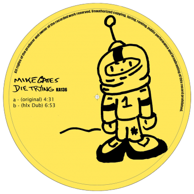ka136 | 12″ <br>MIKE GATES <br>Die Trying <br>HEIKO LAUX