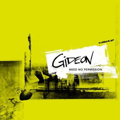 ka146 | CD GIDEON Need No Permission | CD