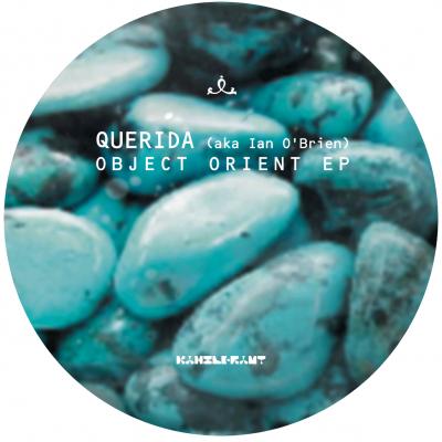 ka114 | 12″ QUERIDA aka IAN O´BRIEN Object Orient EP