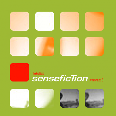 ka044_3 | 12″ HEIKO LAUX Sense Fiction Remixed Part 3 ALTER EGO | →